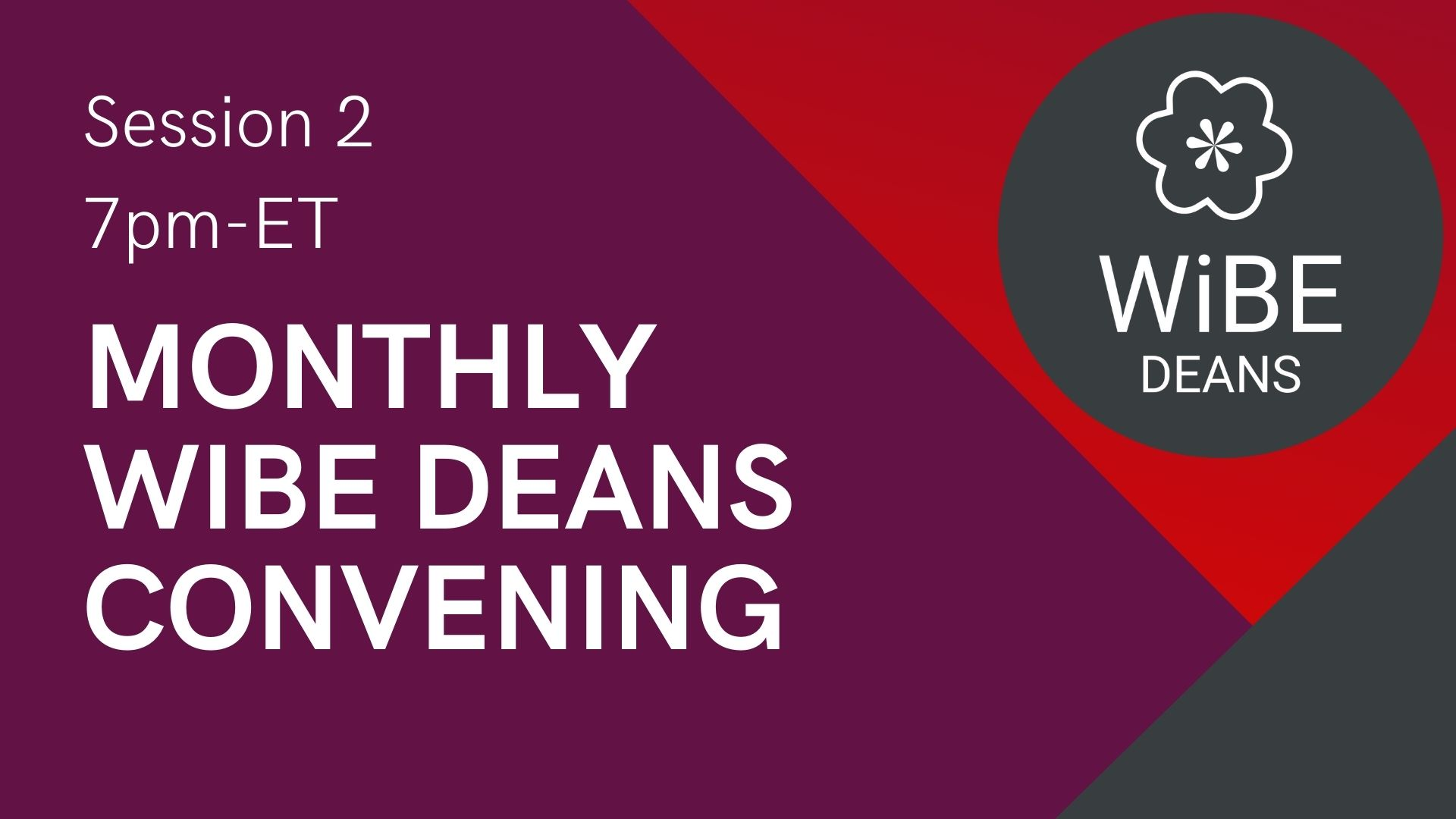 DEANS Session 2: May 20 Monthly Convening